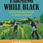 HLT Reading Group - Farming While Black